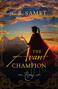Interview with C B  Samet, author of The Avant Champion